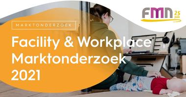 Facility & Workplace Marktonderzoek 2021
